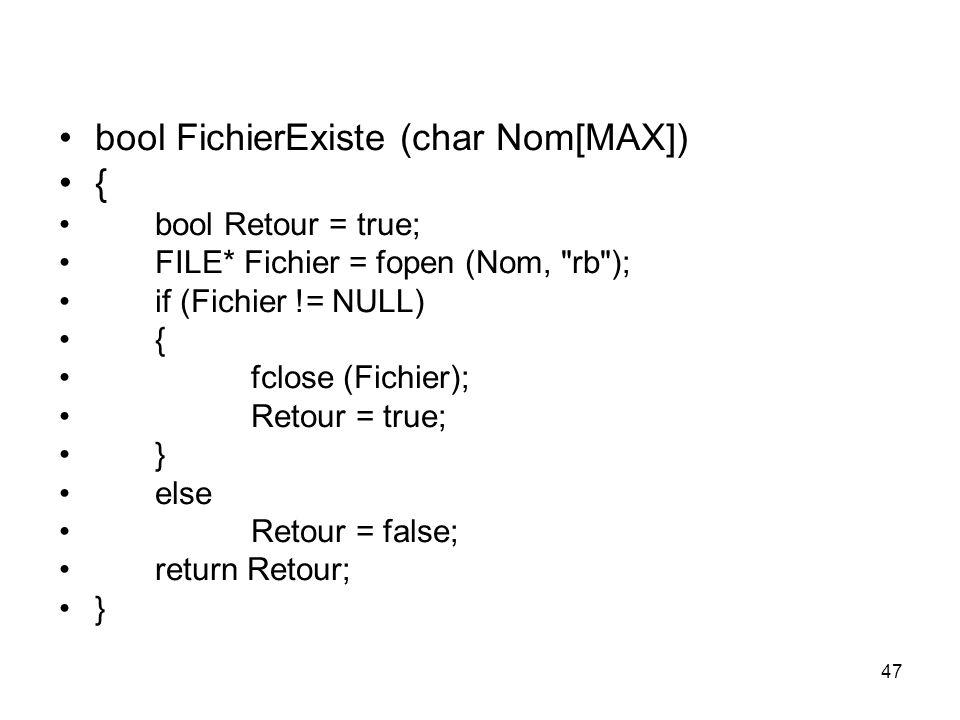 bool FichierExiste (char Nom[MAX]) {